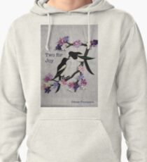Two for Joy Pullover Hoodie