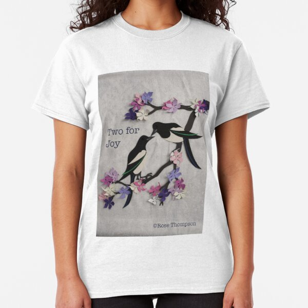 Two for Joy Classic T-Shirt
