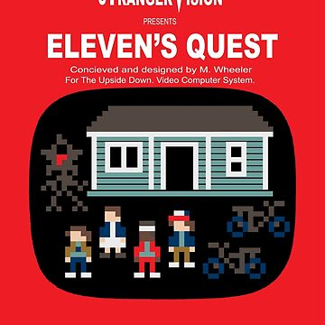 Eleven's Quest by theyellowsnowco