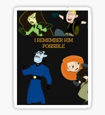 I Remember Kim Possible Sticker