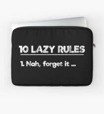 Lazy Rules Sarcasm Quotes  Laptop Sleeve
