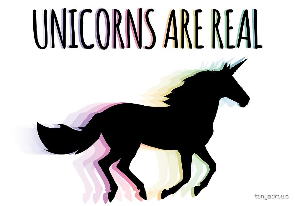 Unicorns are Real Rainbow Version by tanyadraws