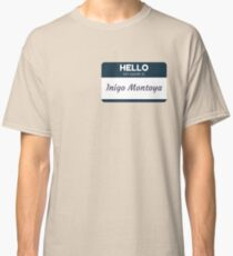 Indigo Montoya Classic T-Shirt