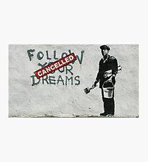 Banksy - Folge deinen Träumen Fotodruck