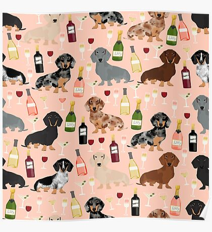 Dachshund doxie dachsie champagne wine cocktails dog breed gifts Poster