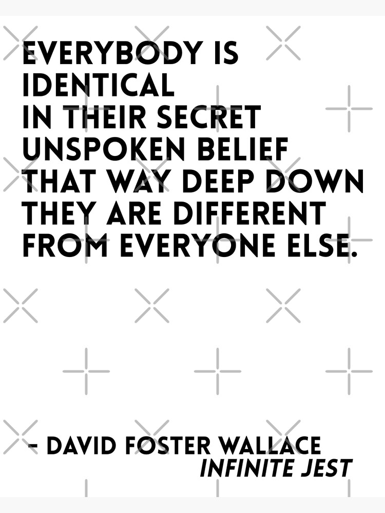 David Foster Wallace Quote | Framed Art Print