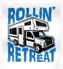 RV Camper Rollin Retreat Poster