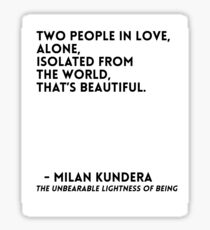 Milan Kundera Quote Sticker