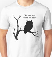 Owls We Are Not What We Seem T-Shirt