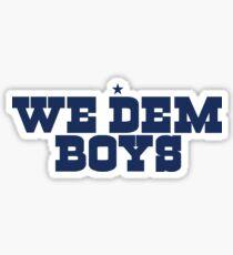 """Dallas """"We Dem Boys"""" Sticker"""