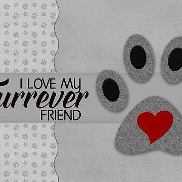CAT Paw - I Love My Furrever Friend by SalonOfArt