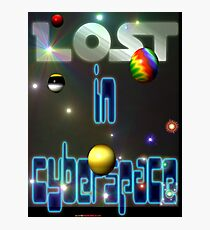 Lost In Cyberspace Photographic Print