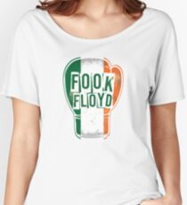 FOOK FLOYD! Conor McGregor Fan Boxing Glove Women's Relaxed Fit T-Shirt