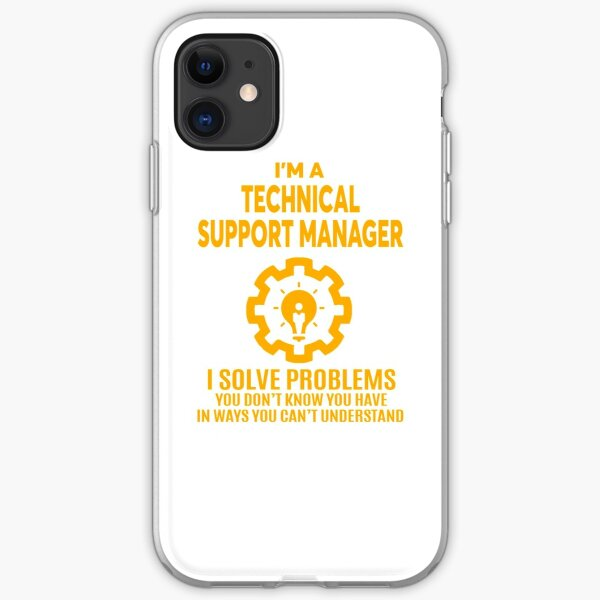 TECHNICAL SUPPORT MANAGER - NICE DESIGN 2017 iPhone Soft Case