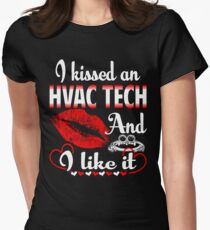 I Kissed An HVAC Tech And I Like It T-Shirt  Womens Fitted T-Shirt