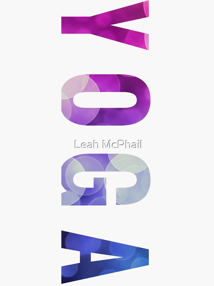 Yoga Bokeh Typography  by LeahMcPhail