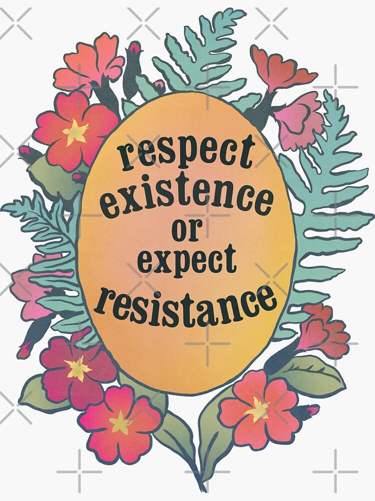 Existenz respektieren oder Widerstand erwarten von fabfeminist