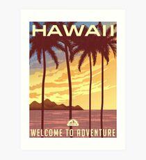 Welcome to Adventure - Hawaii Art Print