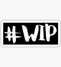 #WIP (white on black) Sticker