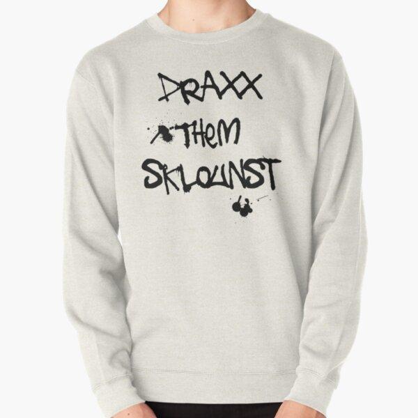 Draxx them sklounst Pullover Sweatshirt