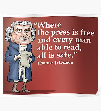 President Thomas Jefferson - Free Press Poster