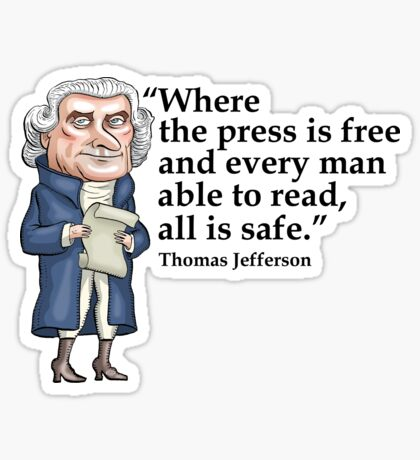 President Thomas Jefferson - Free Press Sticker