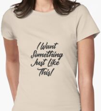 Something just like this! T-Shirt