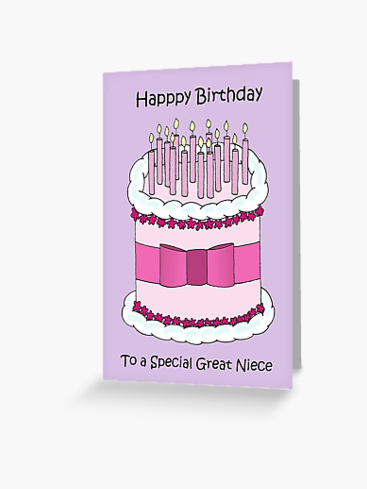 Happy Birthday To Great Niece Greeting Card