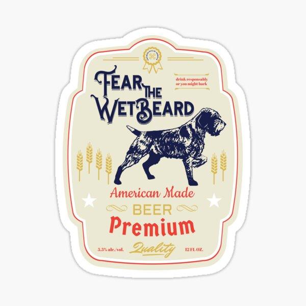 FEAR THE WET Sticker