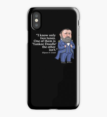 "Ulysses S. Grant, ""Yankee Doodle"" iPhone Case"