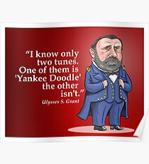 """Ulysses S. Grant, """"Yankee Doodle"""" Poster"""