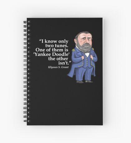 "Ulysses S. Grant, ""Yankee Doodle"" Spiral Notebook"