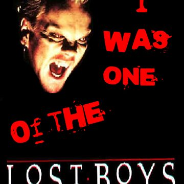 I Was One Of The Lost Boys by DezJovi