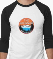 THE MOUNTAINS ARE CALLING AND I MUST GO HIKING CAMPING CLIMBING NATIONAL PARK T-Shirt