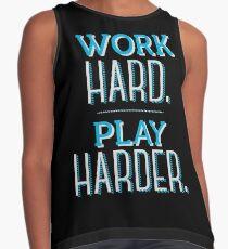 Work Hard Play Harder Contrast Tank
