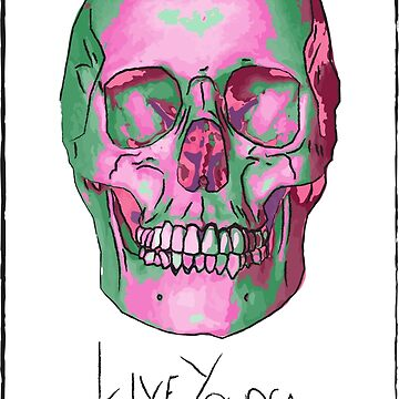Live young, Die Fast by AlcatrazGraphic
