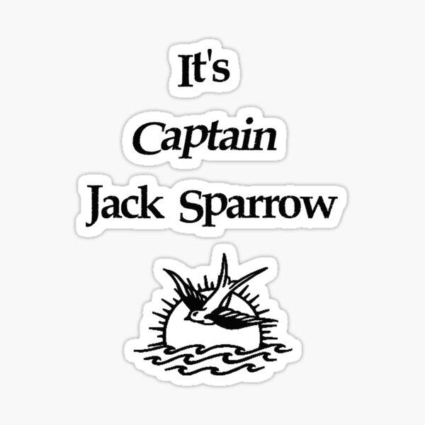 Es ist Captain Jack Sparrow Sticker