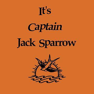 It's Captain Jack Sparrow by dobiegerl