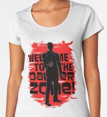 Welcome To The Danger Zone Women's Premium T-Shirt