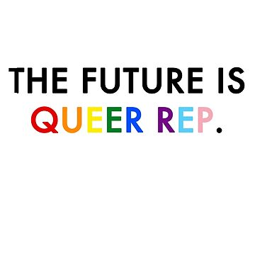 THE FUTURE IS QUEER REP. RAINBOW by dvey93