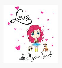 Love With All Your Heart Photographic Print