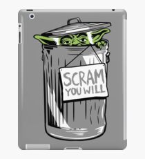Scram You Will iPad Case/Skin