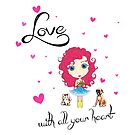 Love With All Your Heart by LittleMissTyne