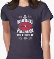 I KISSED A FIREMAN AND I LIKED IT T-Shirt