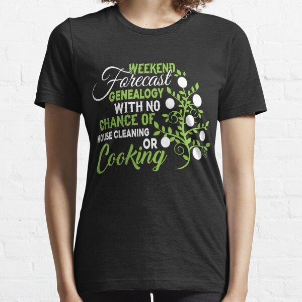 Weekend Forecast Genealogy T Shirt Essential T-Shirt