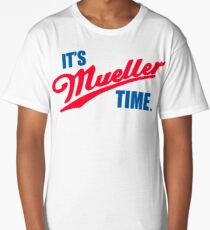 Funny It's Mueller Time Graphic Long T-Shirt