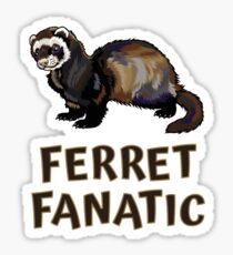 Cute Funny Ferret Fanatic Sticker