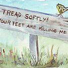 Tread Softly! by Maree Clarkson