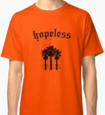 hopeless Classic T-Shirt