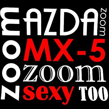 mazda mx-5 zoom sexy too by ninaester